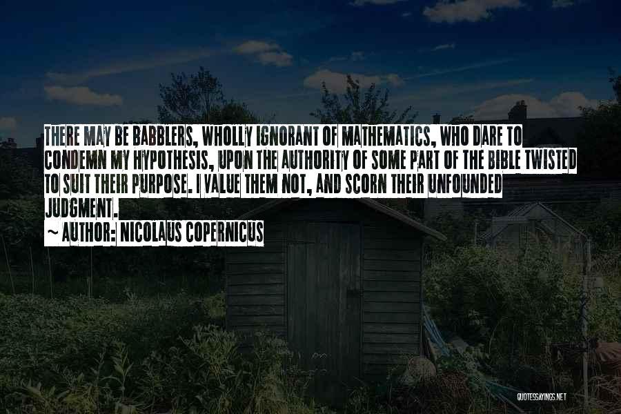 Nicolaus Copernicus Quotes 1113904