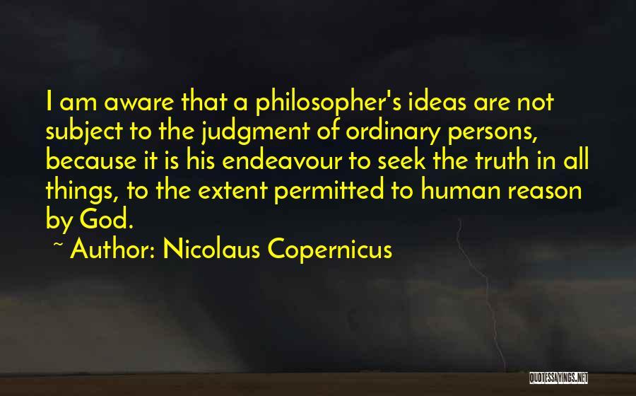 Nicolaus Copernicus Quotes 1184007