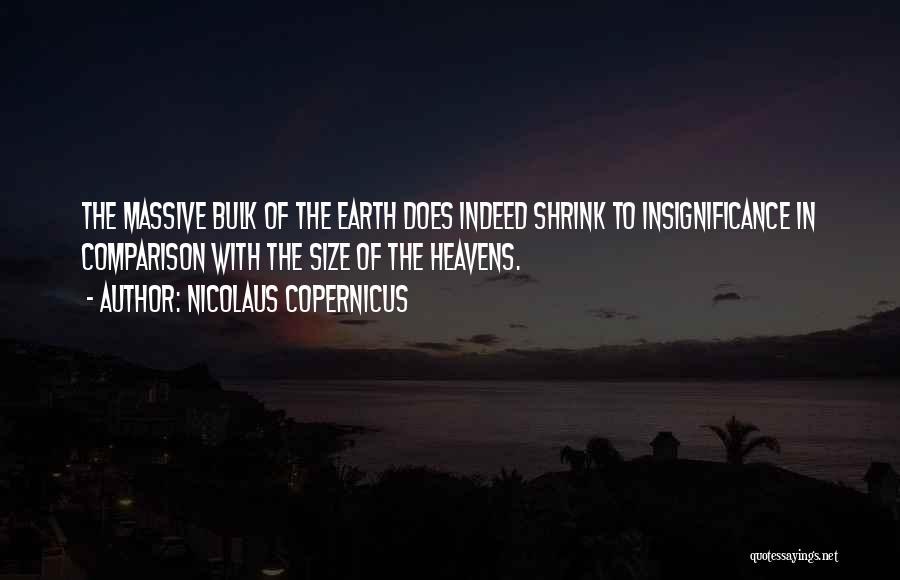 Nicolaus Copernicus Quotes 1368776