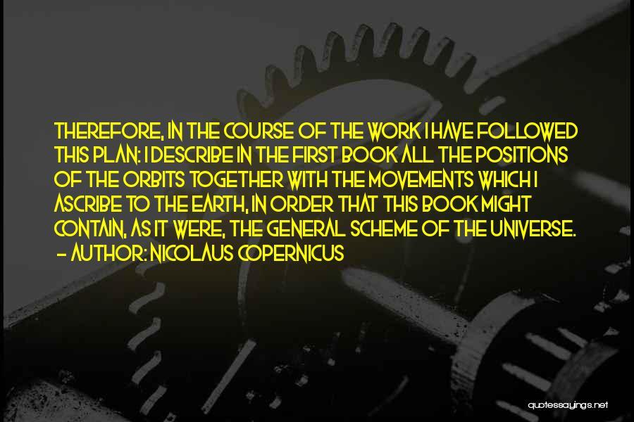Nicolaus Copernicus Quotes 1375467