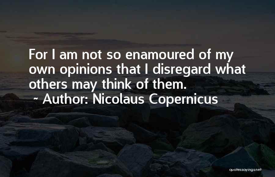Nicolaus Copernicus Quotes 1451348
