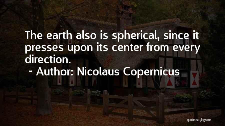 Nicolaus Copernicus Quotes 1494632