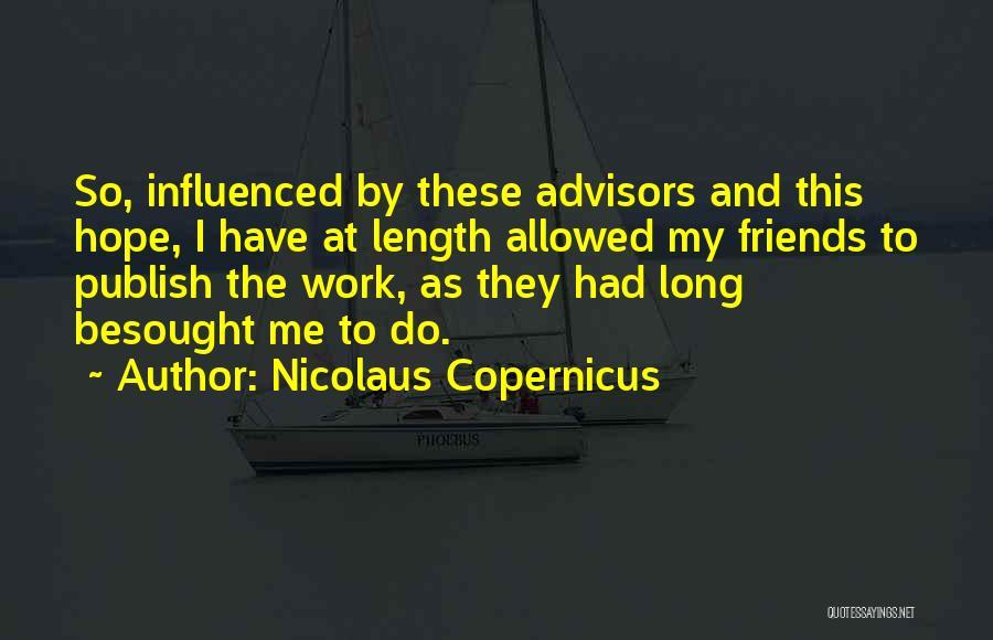 Nicolaus Copernicus Quotes 1525819