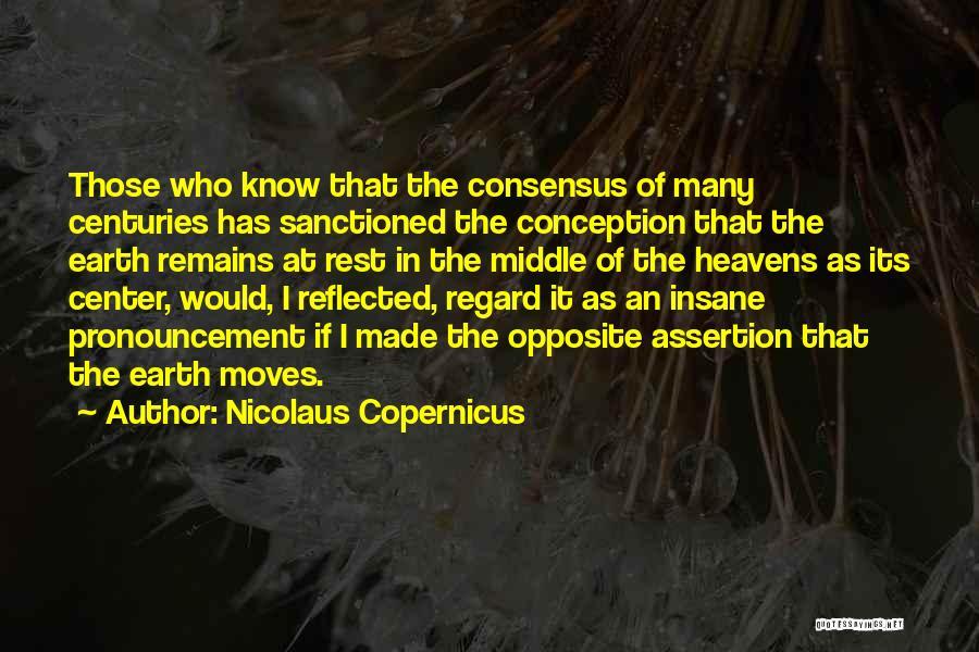 Nicolaus Copernicus Quotes 1697529