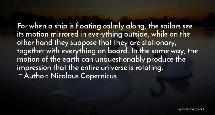 Nicolaus Copernicus Quotes 1768948