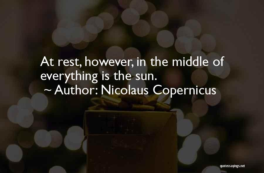 Nicolaus Copernicus Quotes 322852