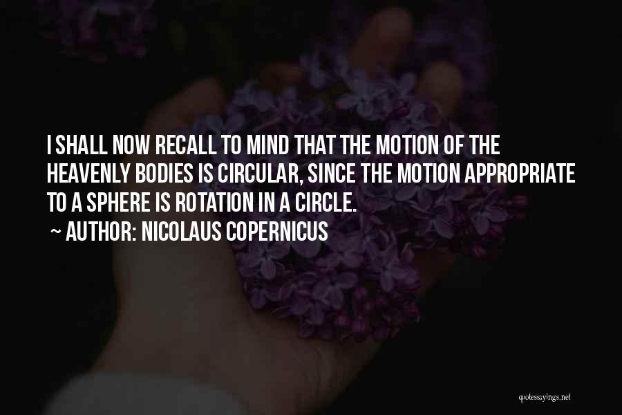 Nicolaus Copernicus Quotes 336540