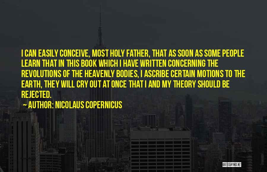 Nicolaus Copernicus Quotes 402901