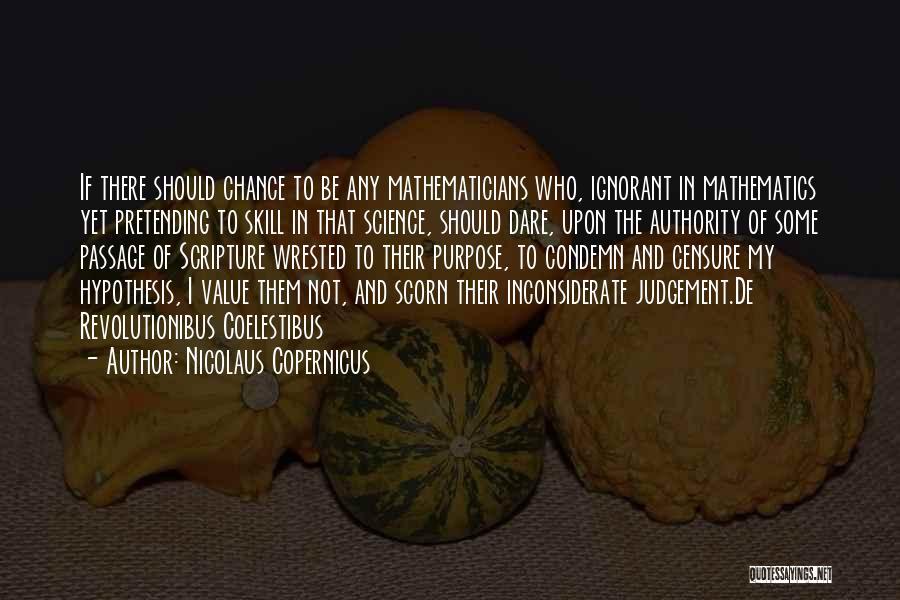 Nicolaus Copernicus Quotes 595132