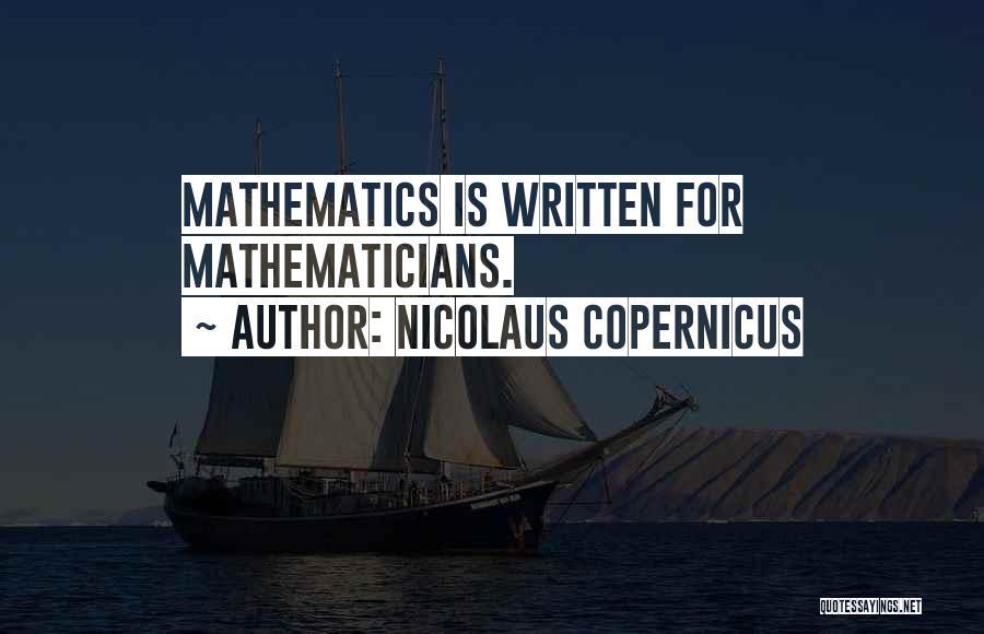 Nicolaus Copernicus Quotes 736662