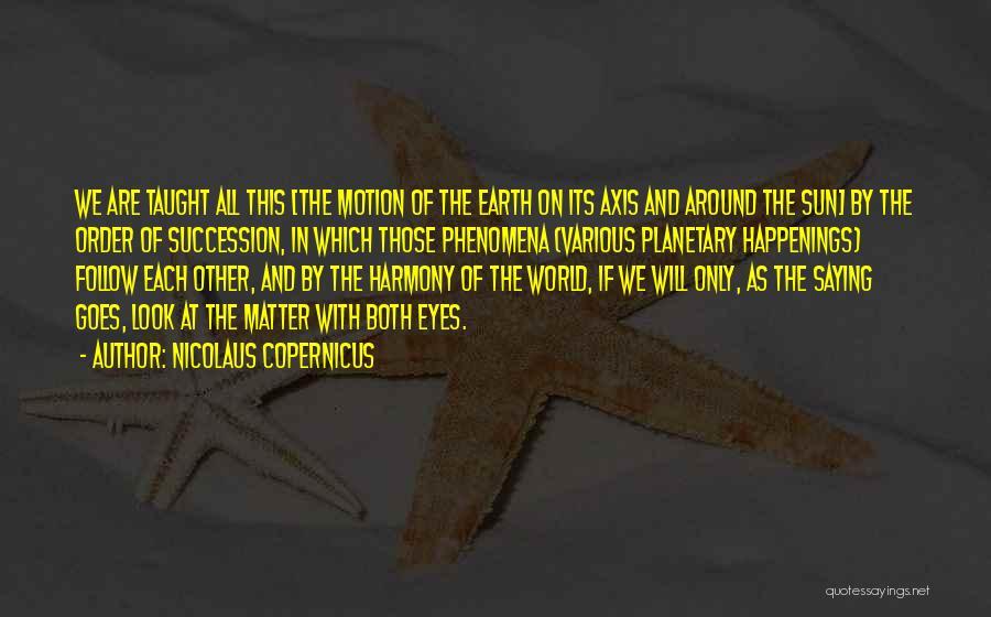 Nicolaus Copernicus Quotes 884923