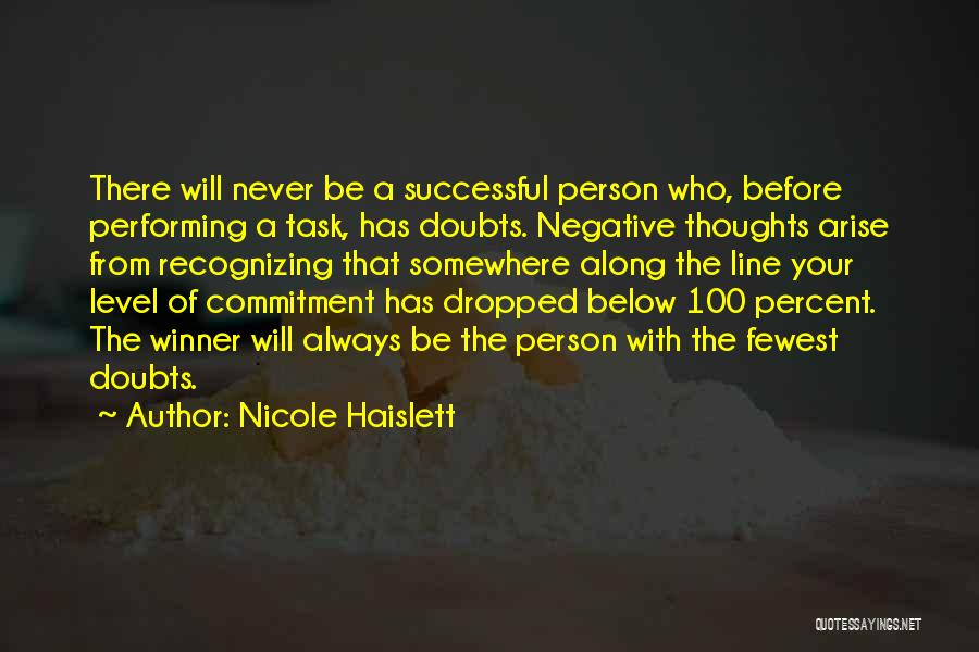 Nicole Haislett Quotes 360318