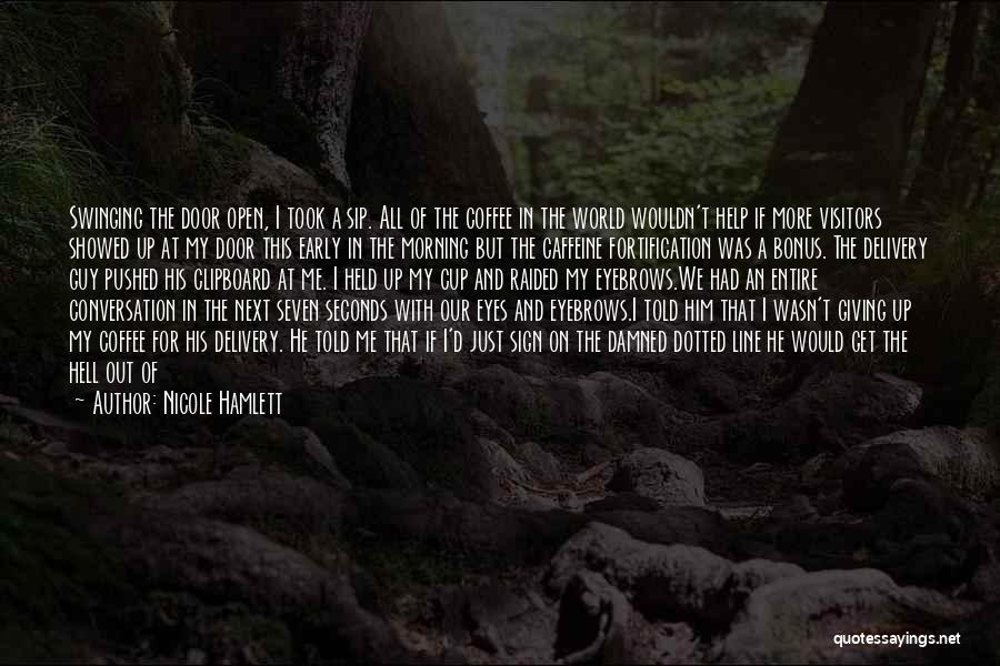 Nicole Hamlett Quotes 1177306