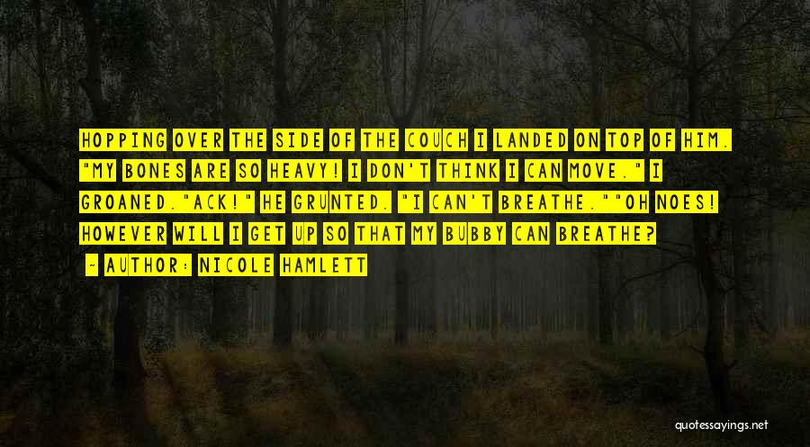 Nicole Hamlett Quotes 2049077