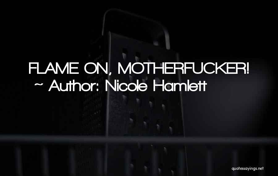Nicole Hamlett Quotes 94694