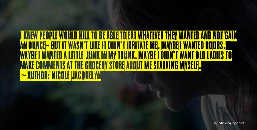 Nicole Jacquelyn Quotes 1041896