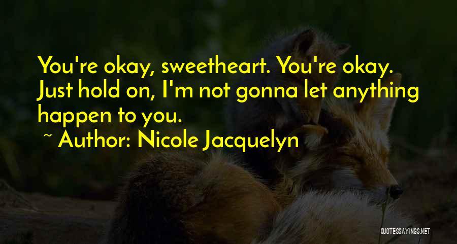Nicole Jacquelyn Quotes 1284710