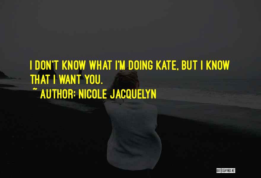 Nicole Jacquelyn Quotes 1804112