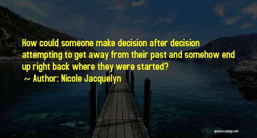 Nicole Jacquelyn Quotes 522958