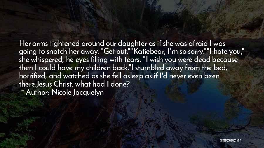 Nicole Jacquelyn Quotes 560457