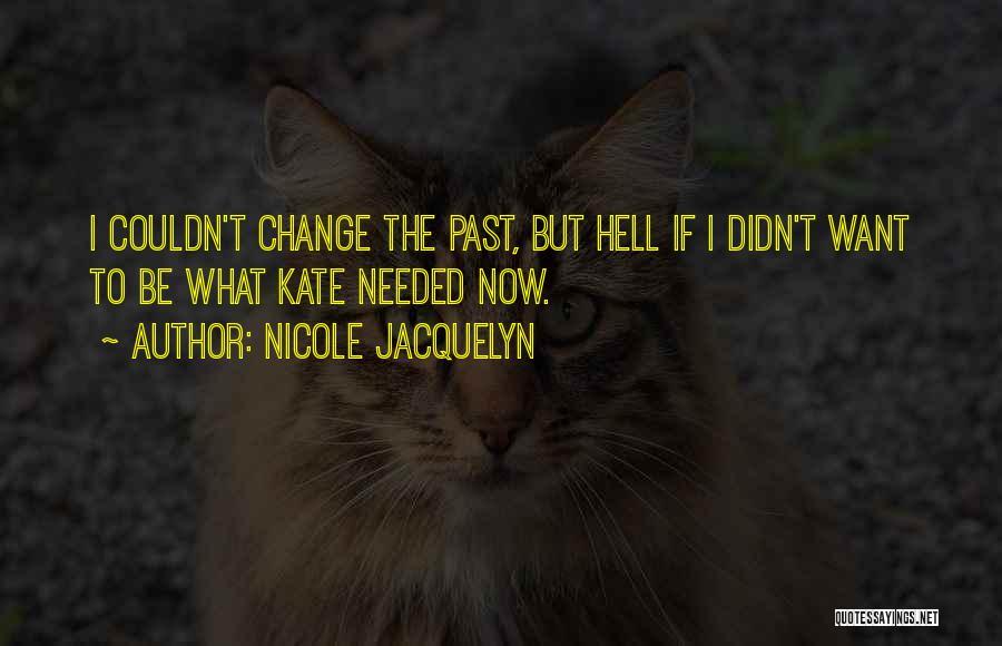 Nicole Jacquelyn Quotes 622340