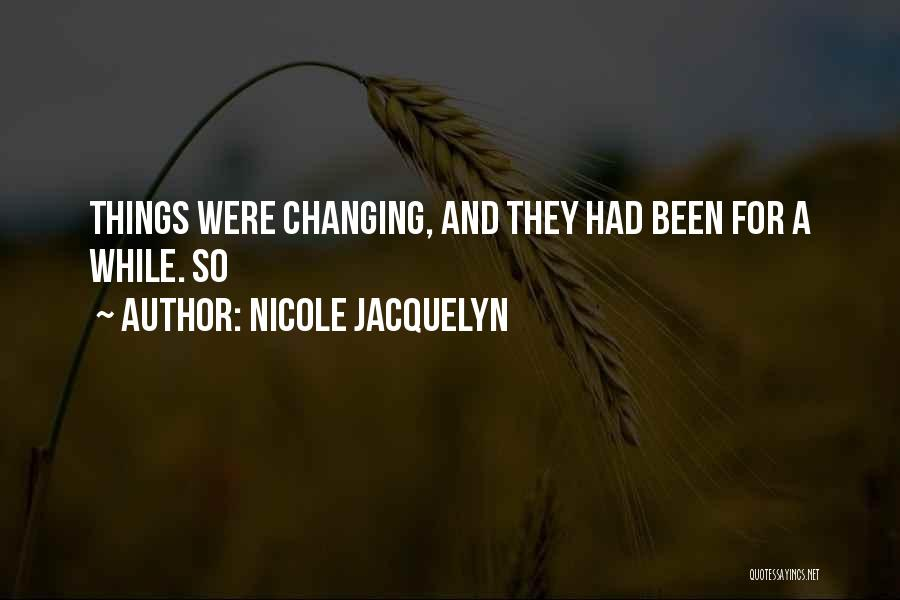 Nicole Jacquelyn Quotes 706195