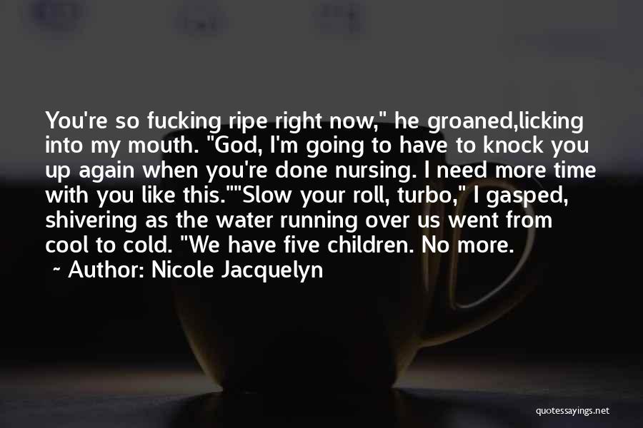 Nicole Jacquelyn Quotes 721795