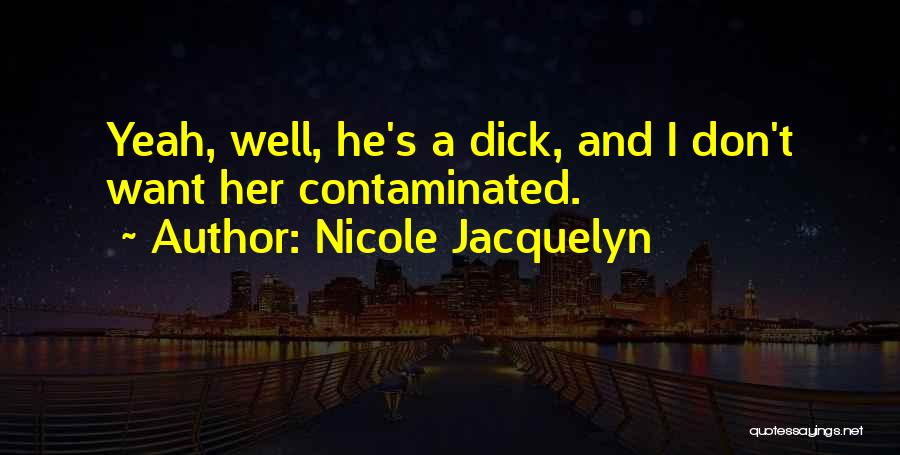 Nicole Jacquelyn Quotes 869536