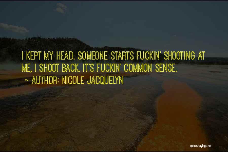 Nicole Jacquelyn Quotes 950036