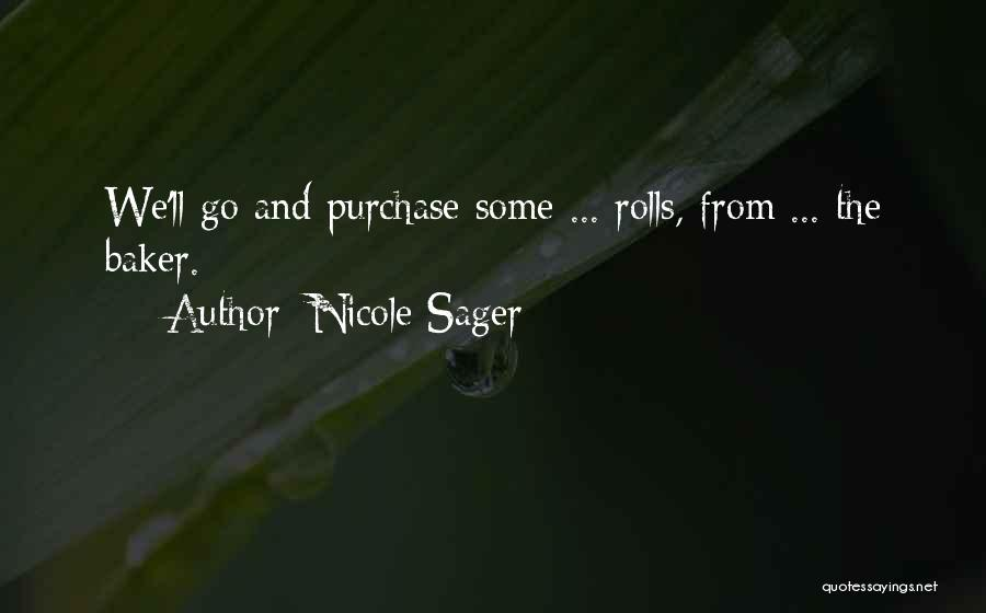 Nicole Sager Quotes 1135595