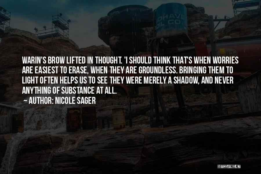 Nicole Sager Quotes 1146029