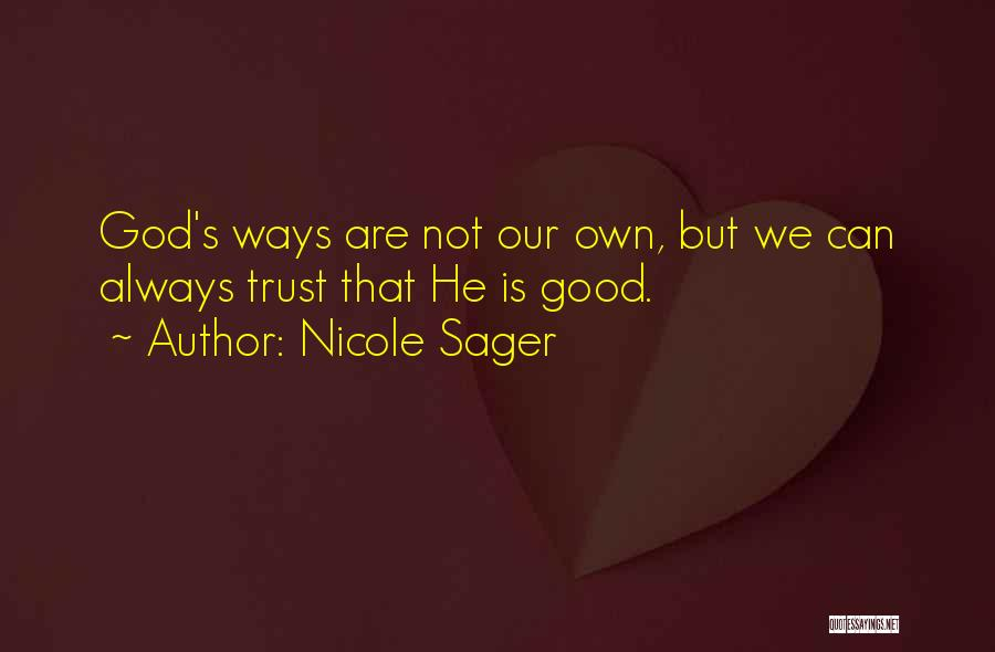 Nicole Sager Quotes 134534