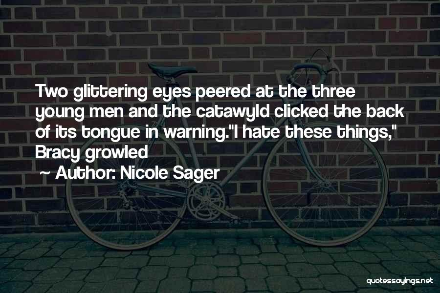 Nicole Sager Quotes 1372007