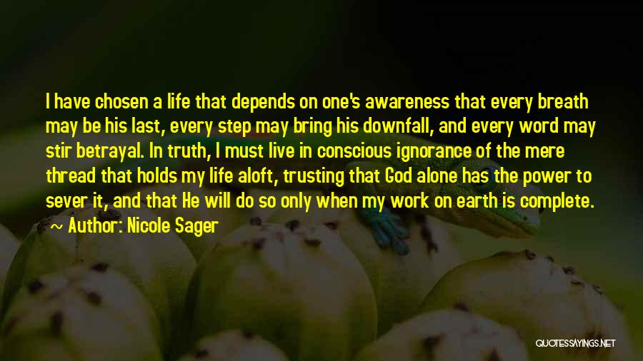Nicole Sager Quotes 1573640