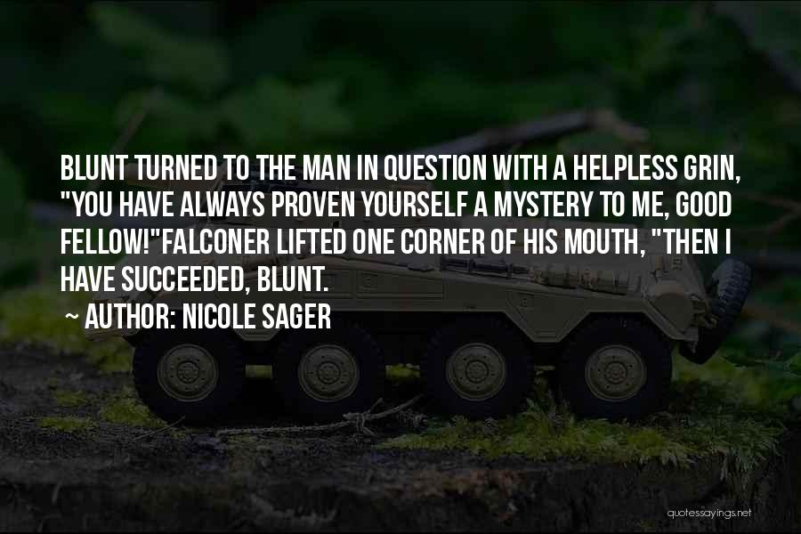 Nicole Sager Quotes 1621197
