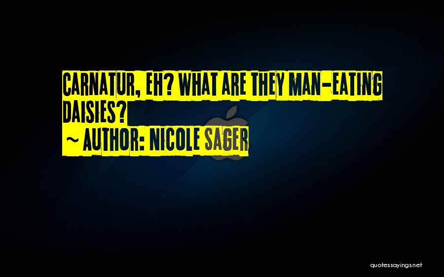Nicole Sager Quotes 1990996
