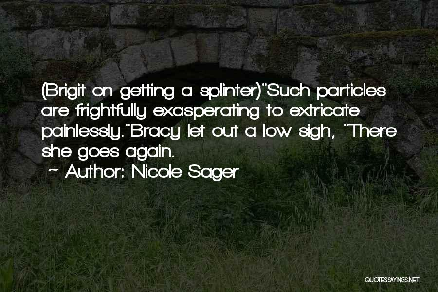 Nicole Sager Quotes 2103573