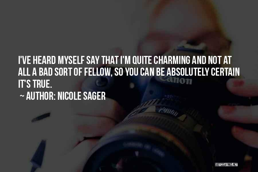 Nicole Sager Quotes 246325