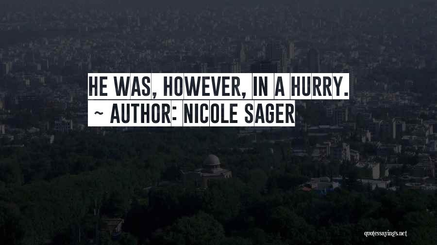 Nicole Sager Quotes 357093