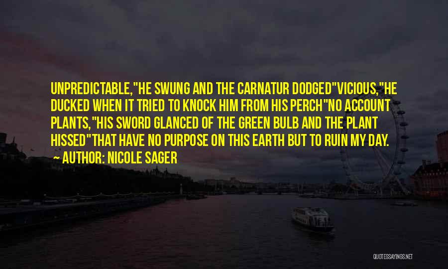 Nicole Sager Quotes 394482