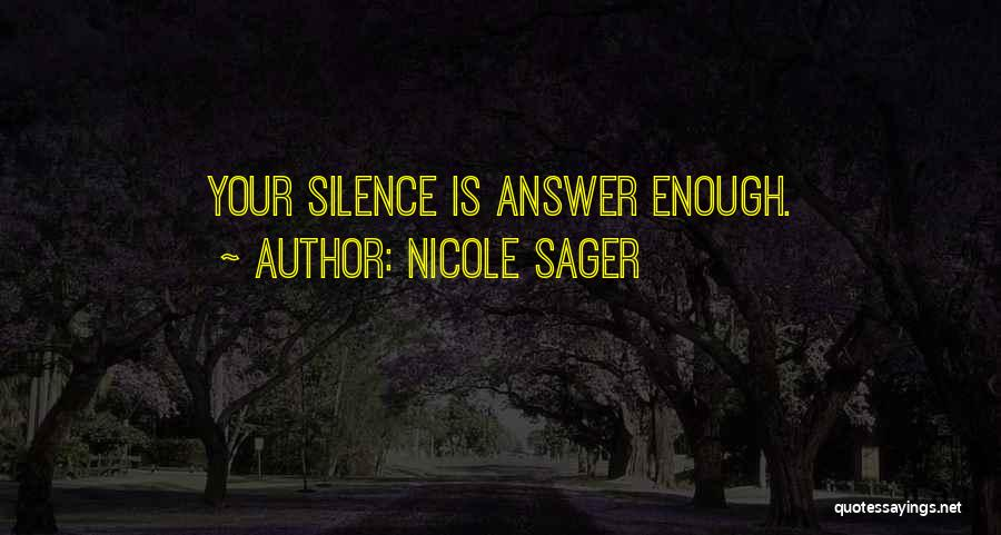 Nicole Sager Quotes 449578