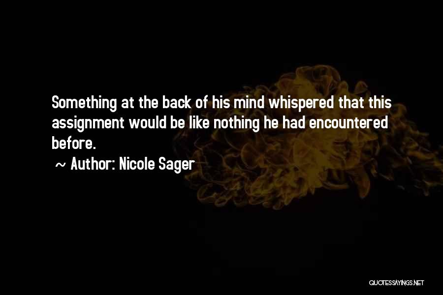 Nicole Sager Quotes 502587