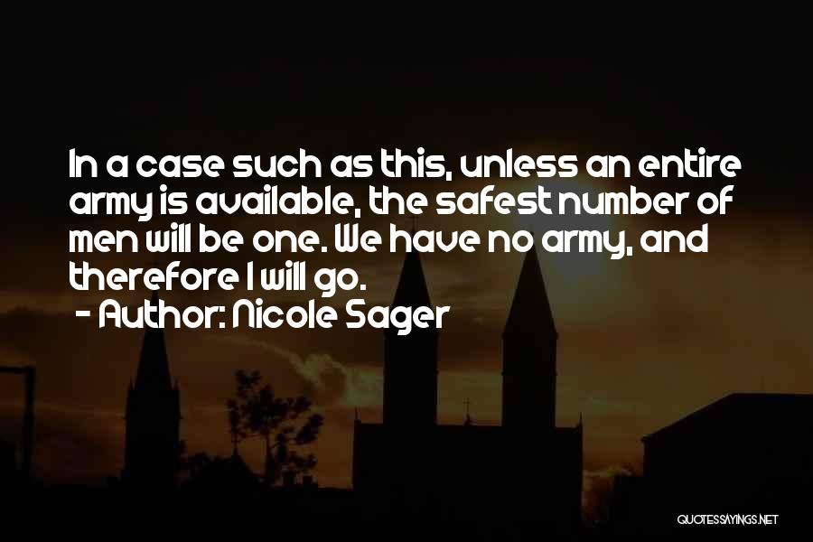Nicole Sager Quotes 642133