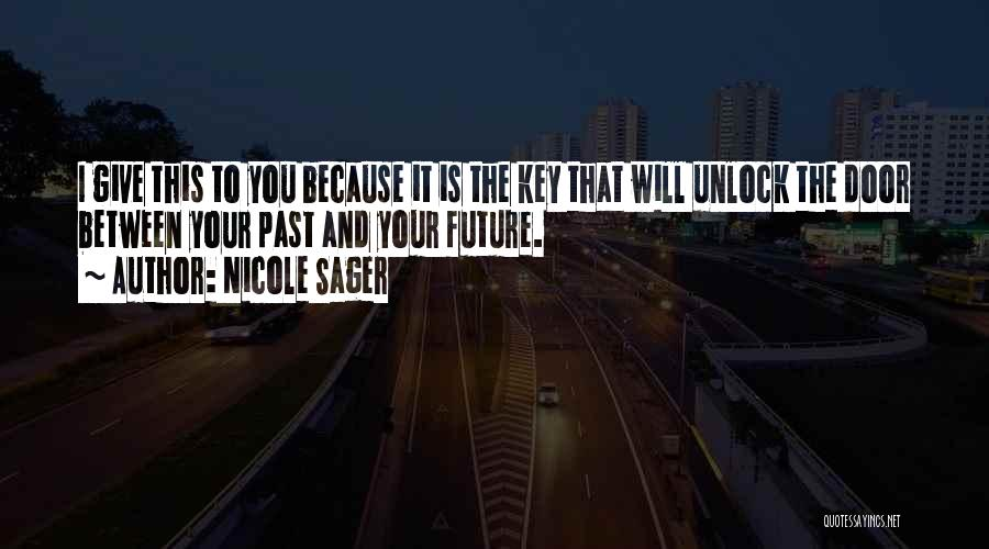 Nicole Sager Quotes 698703