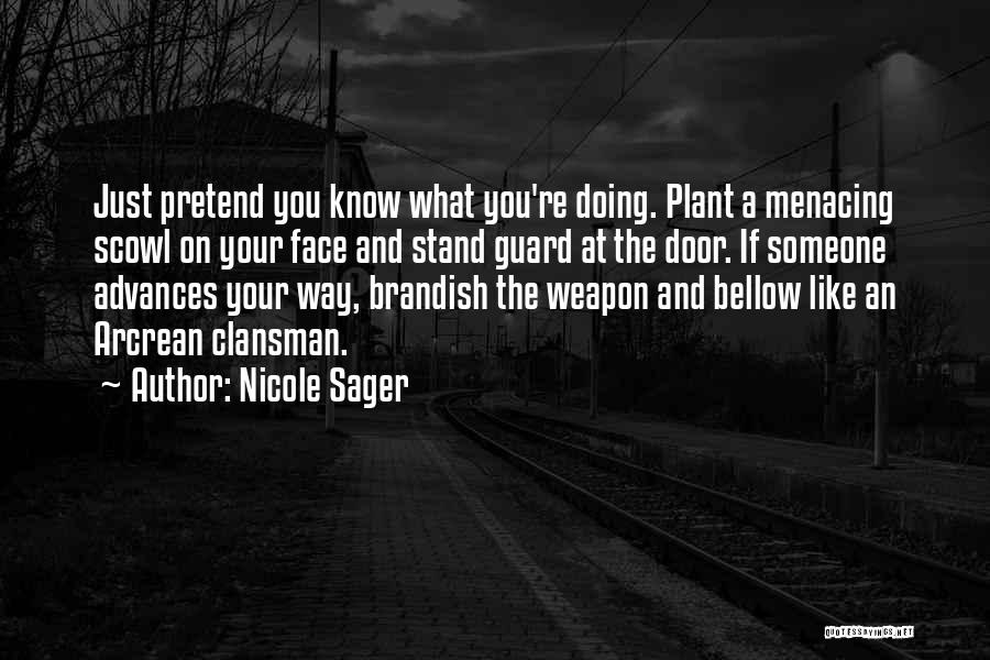Nicole Sager Quotes 757577