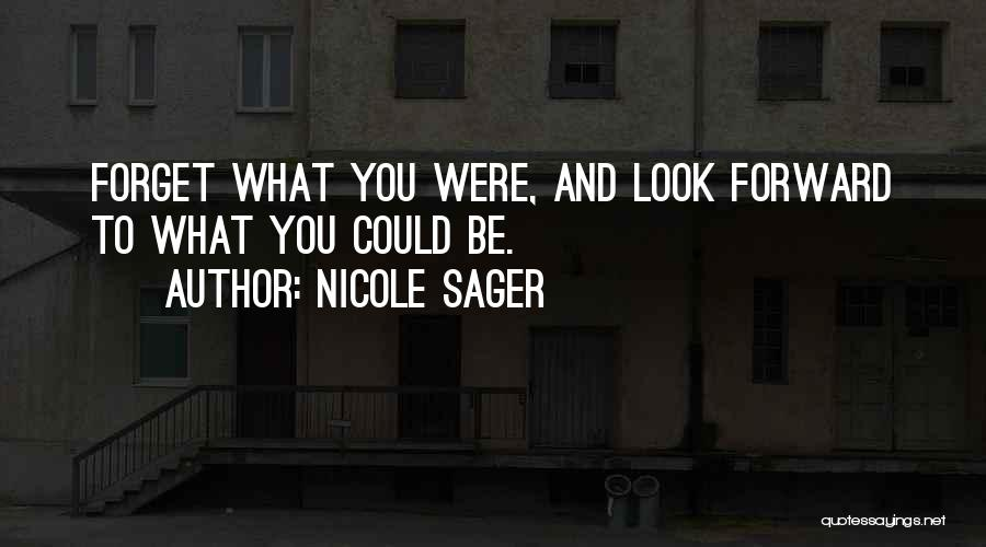 Nicole Sager Quotes 802181