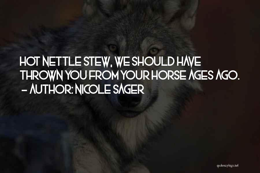 Nicole Sager Quotes 804347