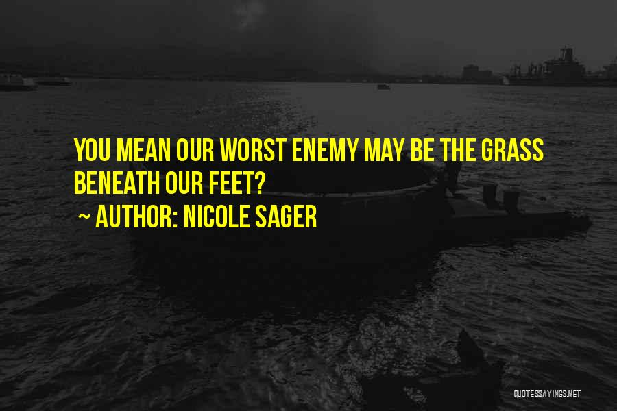 Nicole Sager Quotes 956384