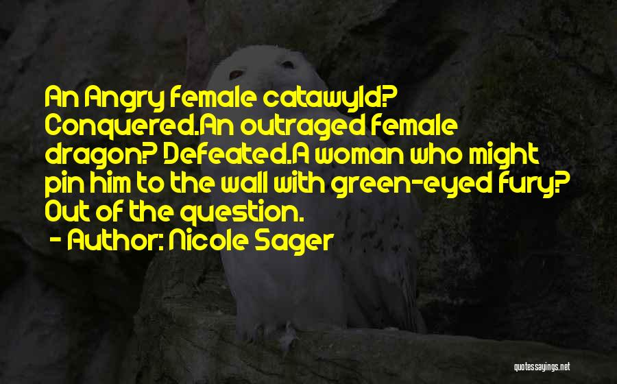 Nicole Sager Quotes 970530