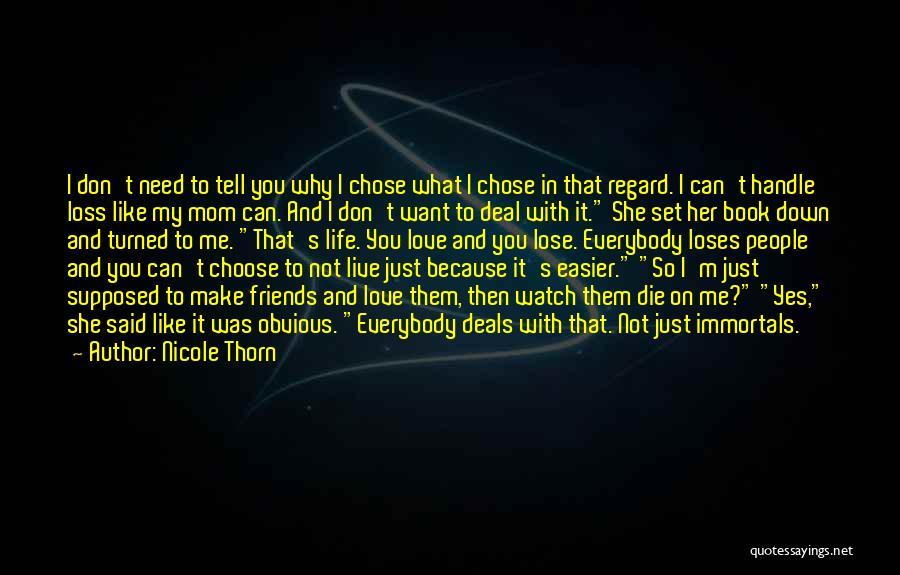 Nicole Thorn Quotes 2108860
